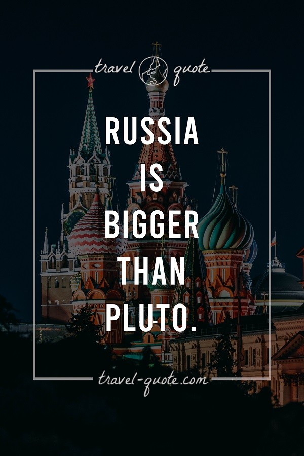 Fun Fact: Russia is Bigger than Pluto.