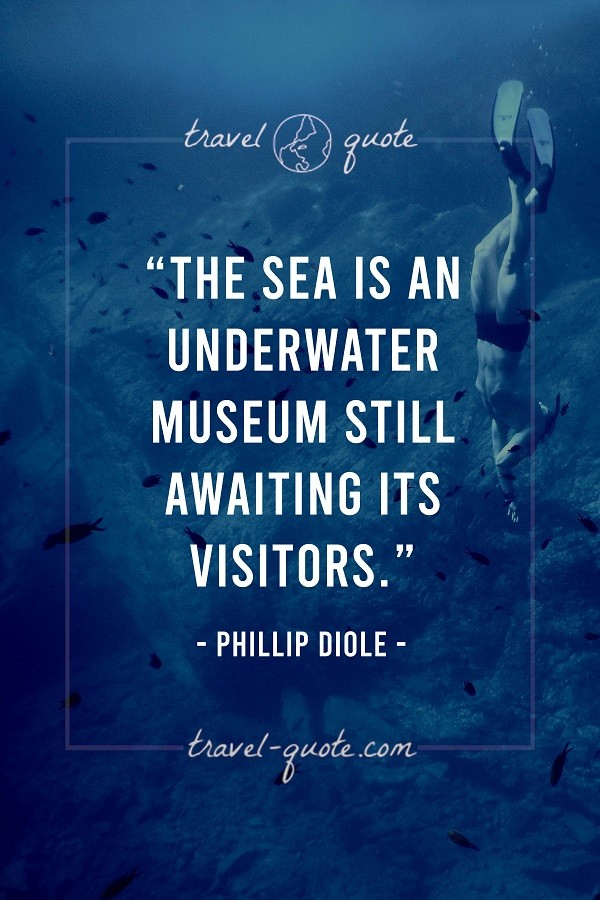 The sea is an underwater museum still awaiting its visitors.