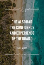 He also had the confidence and experience of the road.